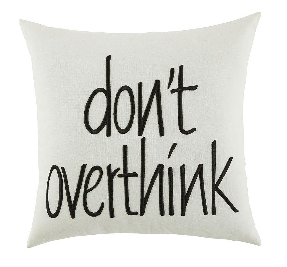 Don't Overthink Pillow (White) (Set of 4)